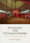 Engaging the Ottoman Empire