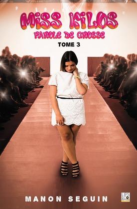 Miss Kilos - Tome 3