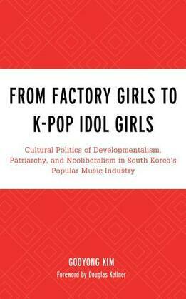 From Factory Girls to K-Pop Idol Girls