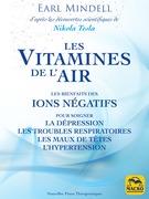 Les vitamines de l'air (d'après les découvertes scientifiques de Nikola Tesla)