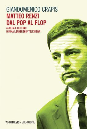 Matteo Renzi dal pop al flop