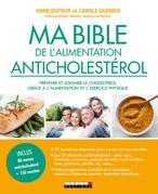 Ma bible de l'alimentation anticholestérol