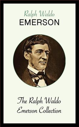The Ralph Waldo Emerson Collection