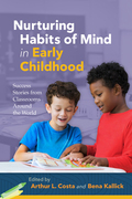 Nurturing Habits of Mind in Early Childhood