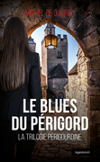 Le blues du Périgord