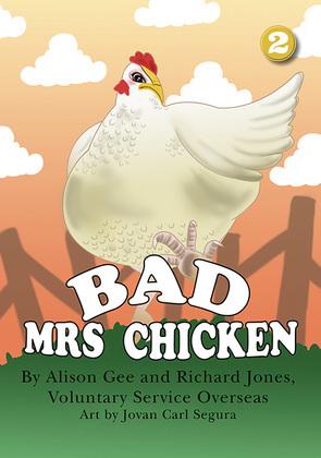 Bad Mrs Chicken