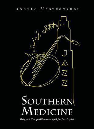 Southern Medicine - Original Composition arranged for Jazz Septet