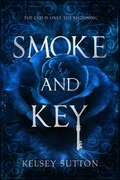 Smoke and Key