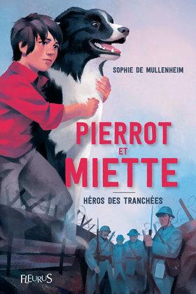 Pierrot et Miette, héros des tranchées