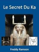 Le Secret Du Ka