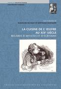 La cuisine de l'œuvre au xixe siècle