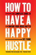 How to Have a Happy Hustle