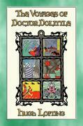THE VOYAGES of DOCTOR DOLITTLE - 6 Illustrated Voyages