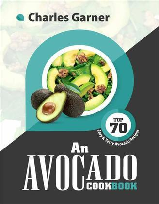 An Avocado CookBook