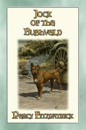 JOCK OF THE BUSHVELD - The Classic African Children's Story