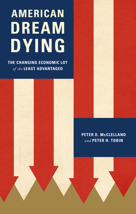 American Dream Dying: The Changing Economic Lot of the Least Advantaged