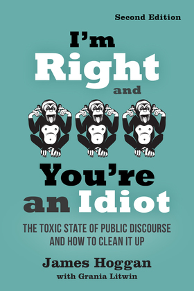 I'm Right and You're an Idiot - 2nd Edition