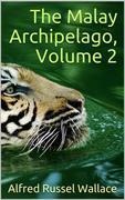 The Malay Archipelago, Volume 2