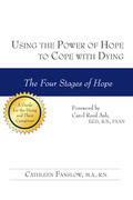 Using the Power of Hope to Cope with Dying
