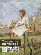 Tourments au village