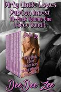 Dirty Uncle Loves DubCon Incest 10-Pack Volume One Niece Bundle