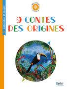 9 contes des origines