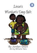 Litsa's Mother's Day Gift