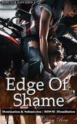 Edge Of Shame