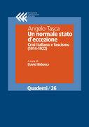 Un normale stato d'eccezione. Crisi italiana e fascismo (1914-1922)