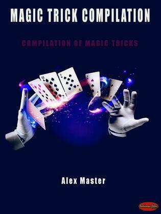Magic trick compilation