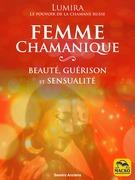 La Femme Chamanique