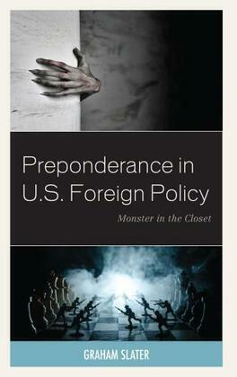Preponderance in U.S. Foreign Policy