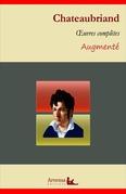 François-René de Chateaubriand : Oeuvres complètes et annexes (annotées, illustrées)