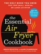 The Essential Air Fryer Cookbook