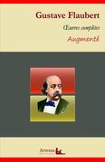 Gustave Flaubert : Oeuvres complètes et annexes (annotées, illustrées)