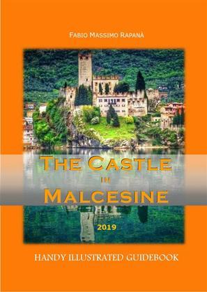 The Castle in Malcesine. Handy and illustrated Guidebook 2019