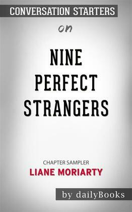Nine Perfect Strangers: by Liane Moriarty   Conversation Starters