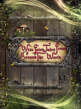 Wise Fairy Tales from Around the World