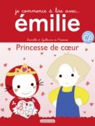 Je commence à lire avec Émilie - Princesse de cœur