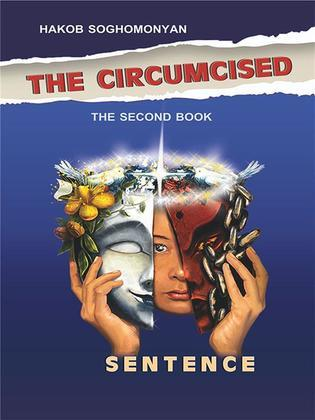 The Circumcised. Sentence