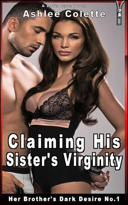 Claiming His Sister's Virginity