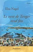Le vent de Tanger rend fou