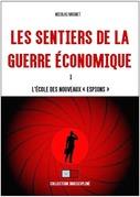 Les sentiers de la guerre économique