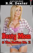 Busty Mom & The Bullies No.2