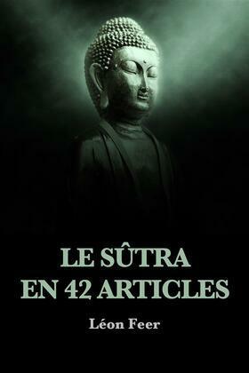 Le Sûtra en 42 articles