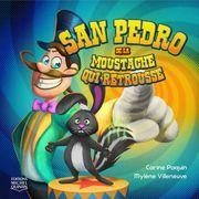 San Pedro de la Moustache qui retrousse