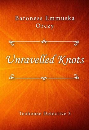 Unravelled Knots