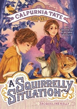 A Squirrelly Situation: Calpurnia Tate, Girl Vet