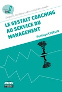 Le gestalt coaching au service de management