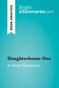Slaughterhouse-Five by Kurt Vonnegut (Book Analysis)